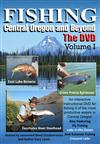 Fishing Central Oregon DVD Volume 1