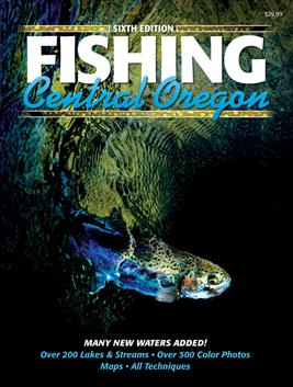 Fishing Central Oregon Book - 6th edition