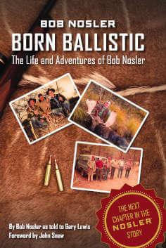 Bob Nosler Born Ballistic Book-Bob-Nosler-Born-Ballistic